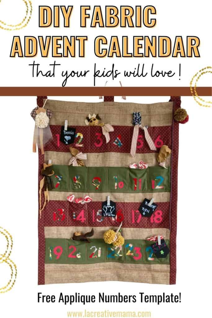 How To Make A Diy Fabric Advent Calendar That Your Kids Will Love La Creative Mama