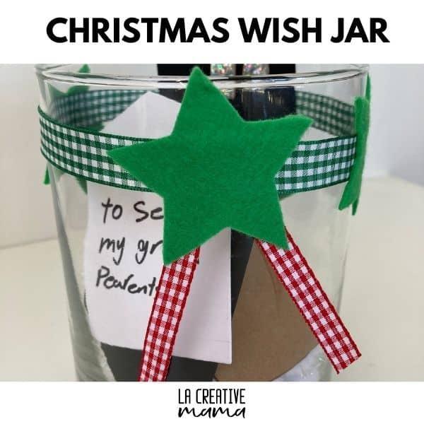 How To Make A Christmas Wish Jar For Kids La Creative Mama